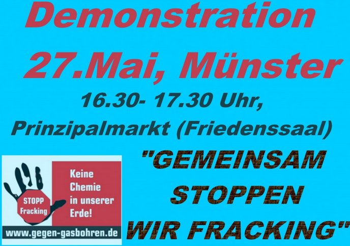 """Informationen zur Demo """"Gemeinsam stoppen wir Fracking"""" in Münster am 27. Mai 2011"""