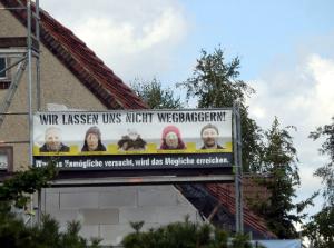 """""""Wir lassen uns nicht abbaggern"""" - Transparent im Lausitzer Braunkohlerevier"""